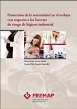 Libros - Protección de la maternidad en el trabajo con respecto a los factores de riesgo de higiene industrial