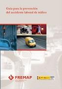 Guía para la prevención del accidente laboral de tráfico
