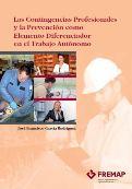 Contingencias profesionales y la prevención como elemento diferenciador en el trabajo autónomo