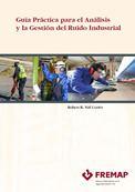 Guía práctica para el análisis y la gestión del ruido industrial