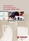 Manual práctico para la implantación del estándar OHSAS 18001