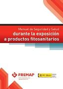 Manual de seguridad y salud durante la exposición a productos fitosanitarios