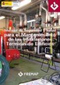 Manual de seguridad y salud para el mantenimiento de las instalaciones térmicas de edificios