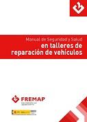 Manual de seguridad y salud en talleres de reparación de vehículos