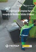 Manual de seguridad y salud en empresas de limpieza viaria y recogida de residuos sólidos urbanos