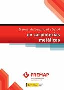 Manual de seguridad y salud en carpinterías metálicas