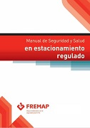 Manual de seguridad y salud en estacionamiento regulado