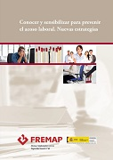 Manuales - Conocer y sensibilizar para prevenir el acoso laboral. Nuevas estrategias