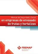 Manual de seguridad y salud en empresas de envasado de frutas y hortalizas