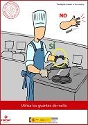 Utiliza los guantes de malla