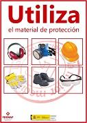 Utiliza el material de protección