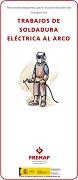 Recomendaciones para la prevención de riesgos en trabajos de soldadura eléctrica al arco