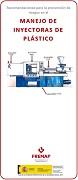 Recomendaciones para la prevención de riesgos en el manejo de inyectoras de plástico