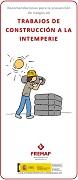 Riesgos y recomendaciones básicas de seguridad y salud en: insolación y trabajo a la intemperie. Construcción